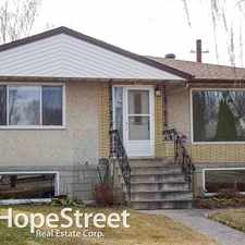 Rental info for 10150 71 Street NW - 5 Bedroom House for Rent in the River Valley Gold Bar area